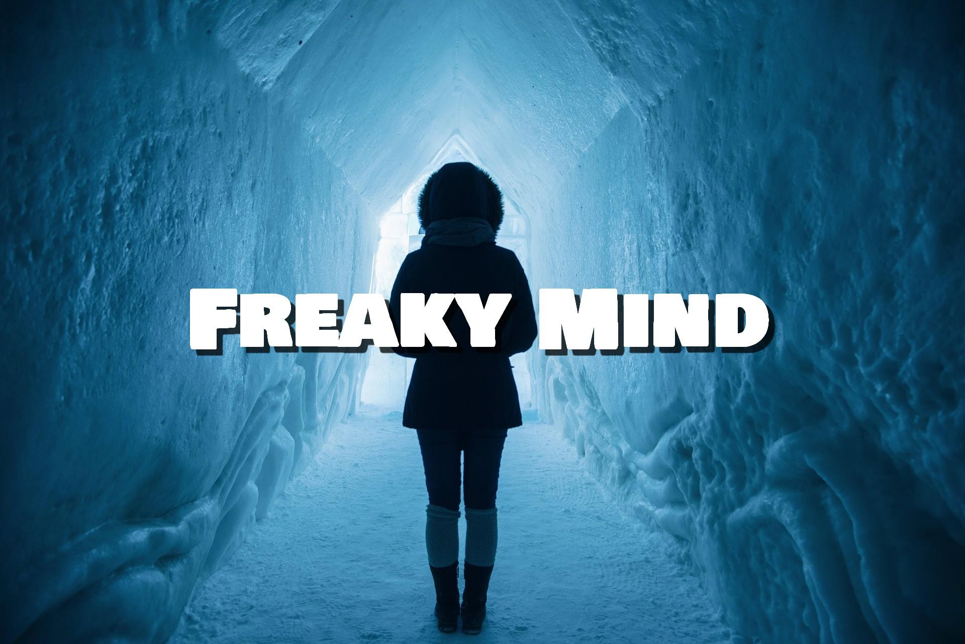 Freaky mind